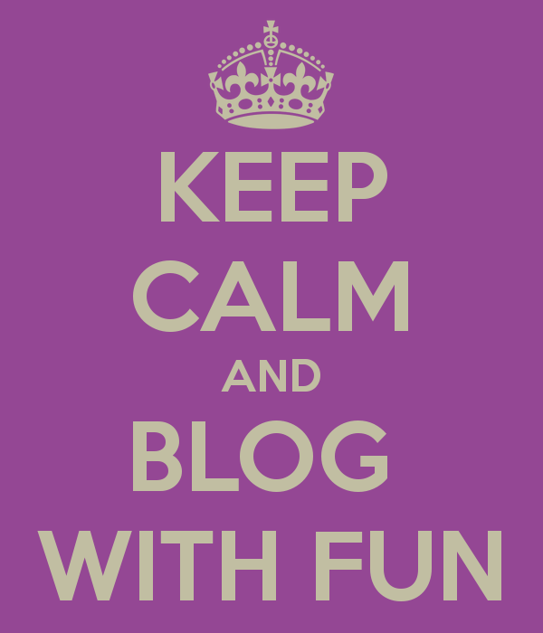keep-calm-and-blog-with-fun