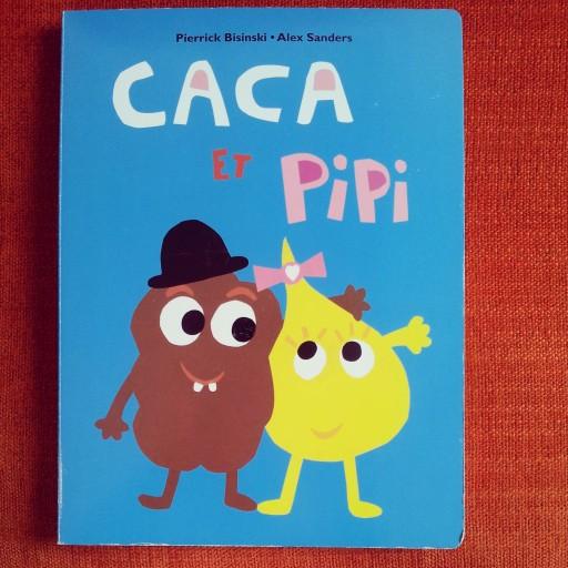 Pipi et Caca - Loulou & Cie