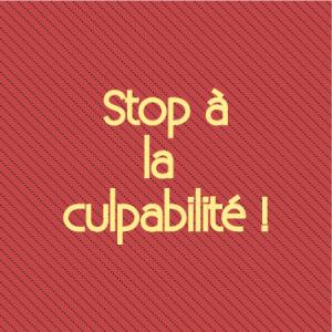 stop-culpabilite